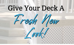 Read more about the article Give Your Deck A Fresh New Look!