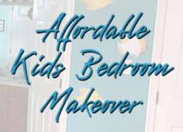Affordable Kids Bedroom Makeover! 👍